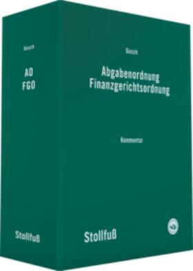 Abgabenordnung Finanzgerichtsordnung, mit Fortsetzungsbezug