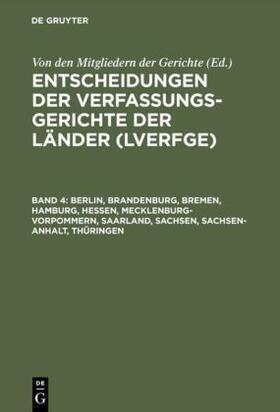 Von den Mitgliedern der Gerichte | Berlin, Brandenburg, Bremen, Hamburg, Hessen, Mecklenburg-Vorpommern, Saarland, Sachsen, Sachsen-Anhalt, Thüringen | Buch