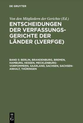 Von den Mitgliedern der Gerichte   Berlin, Brandenburg, Bremen, Hamburg, Hessen, Mecklenburg-Vorpommern, Saarland, Sachsen, Sachsen-Anhalt, Thüringen   Buch