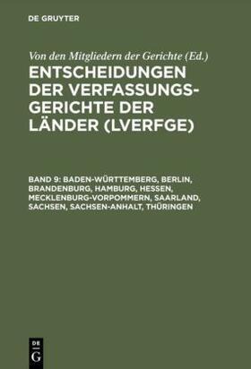 Von den Mitgliedern der Gerichte | Baden-Württemberg, Berlin, Brandenburg, Hamburg, Hessen, Mecklenburg-Vorpommern, Saarland, Sachsen, Sachsen-Anhalt, Thüringen | Buch