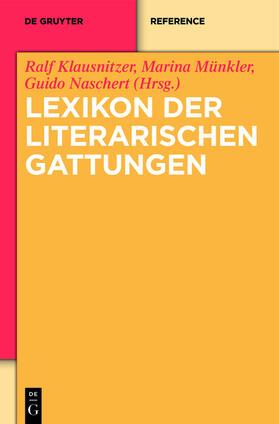 Klausnitzer/Münkler/Naschert | Lexikon der literarischen Gattungen | Buch