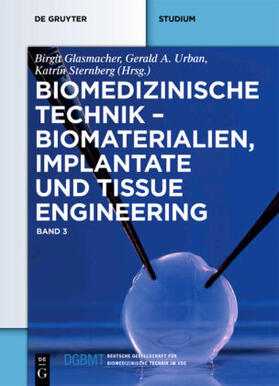 Biomedizinische Technik – Biomaterialien, Implantate und Tissue Engineering