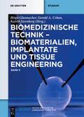 Biomaterialien, Implantate und Tissue Engineering