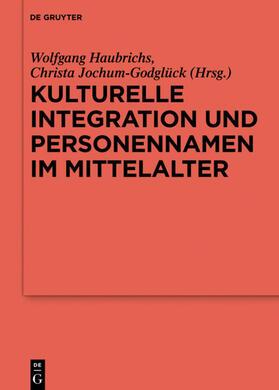 Kulturelle Integration und Personennamen im Mittelalter
