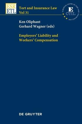 Oliphant / Wagner | Employers' Liability and Workers' Compensation | Buch