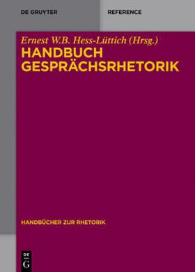 Hess-Lüttich | Handbuch Gesprächsrhetorik | Buch