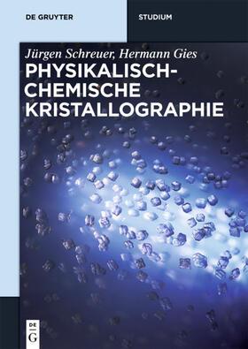 Physikalisch-chemische Kristallographie