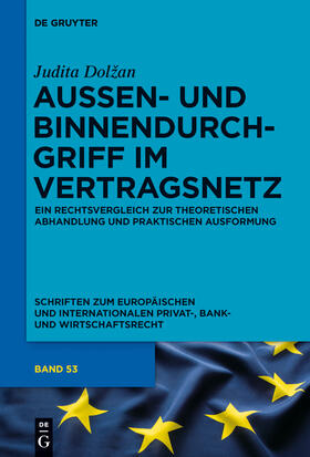 Dolzan | Außen- und Binnendurchgriff im Vertragsnetz | Buch