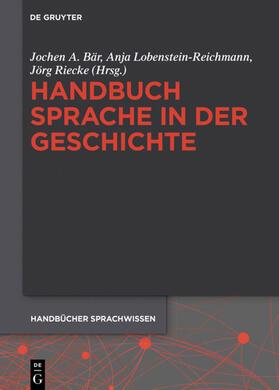 Handbuch Sprache in der Geschichte