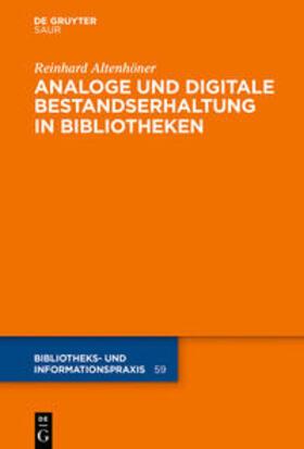 Analoge und digitale Bestandserhaltung in Bibliotheken