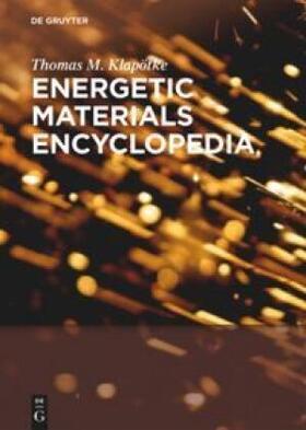 Klapötke | Energetic Materials Encyclopedia | Buch
