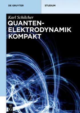 Quantenelektrodynamik kompakt