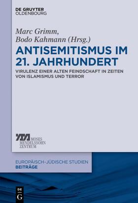 Antisemitismus im 21. Jahrhundert