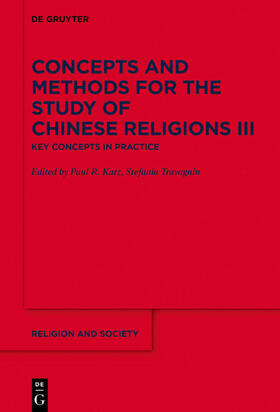 Concepts and Methods for the Study of Chinese Religions III