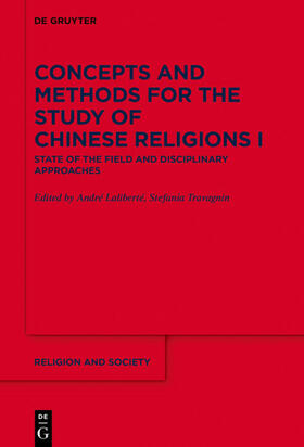 Concepts and Methods for the Study of Chinese Religions I