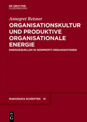 Organisationskultur und Produktive Organisationale Energie