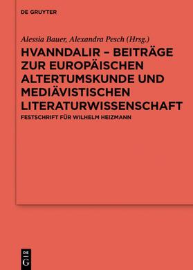 Hvanndalir – Beiträge zur europäischen Altertumskunde und mediävistischen Literaturwissenschaft