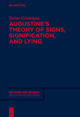 Augustine and the Study of Signs and Signification