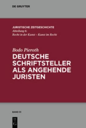 Deutsche Schriftsteller als angehende Juristen