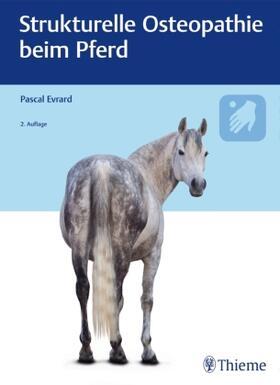 Evrard | Strukturelle Osteopathie beim Pferd | Buch