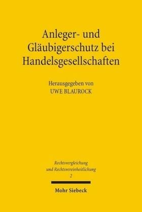 Blaurock | Anleger- und Gläubigerschutz bei Handelsgesellschaften | Buch