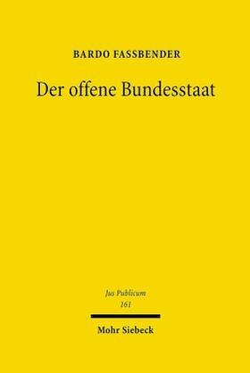 Fassbender | Der offene Bundesstaat | Buch