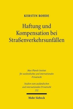 Rohde | Haftung und Kompensation bei Straßenverkehrsunfällen | Buch
