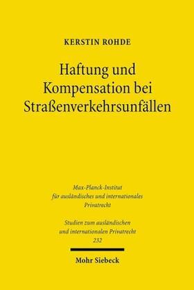 Rohde   Haftung und Kompensation bei Straßenverkehrsunfällen   Buch