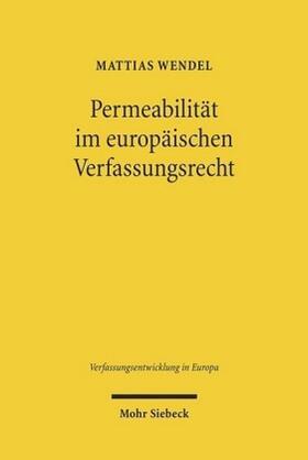 Wendel | Permeabilität im europäischen Verfassungsrecht | Buch