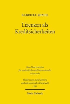 Koziol   Lizenzen als Kreditsicherheiten   Buch