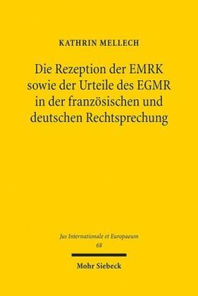 Mellech | Die Rezeption der EMRK sowie der Urteile des EGMR in der französischen und deutschen Rechtsprechung | Buch