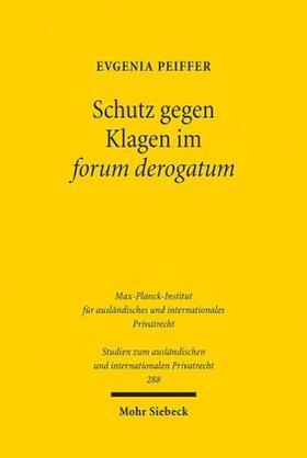 Peiffer | Schutz gegen Klagen im forum derogatum | Buch