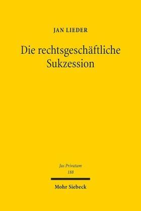 Lieder | Die rechtsgeschäftliche Sukzession | Buch