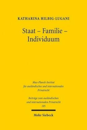 Hilbig-Lugani | Staat - Familie - Individuum | Buch