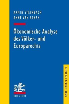 Ökonomische Analyse des Völker- und Europarechts