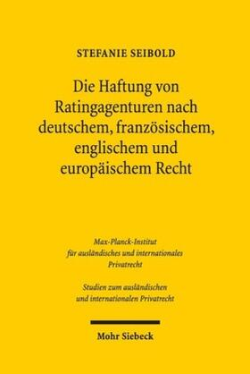 Seibold | Die Haftung von Ratingagenturen nach deutschem, französischem, englischem und europäischem Recht | Buch