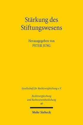 Jung | Stärkung des Stiftungswesens | Buch