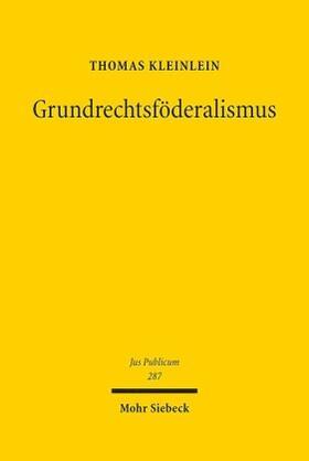 Kleinlein | Grundrechtsföderalismus | Buch