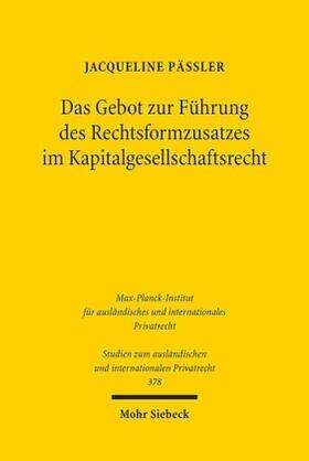 Päßler | Das Gebot zur Führung des Rechtsformzusatzes im Kapitalgesellschaftsrecht | Buch