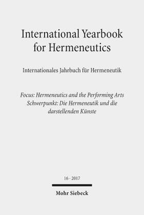 International Yearbook for Hermeneutics / Internationales Jahrbuch für Hermeneutik