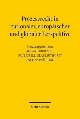Broemel/Krell/Muthorst   Prozessrecht in nationaler, europäischer und globaler Perspektive   Buch