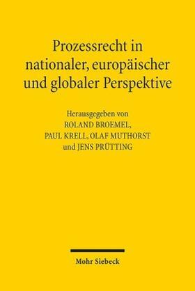 Broemel / Krell / Muthorst | Prozessrecht in nationaler, europäischer und globaler Perspektive | Buch