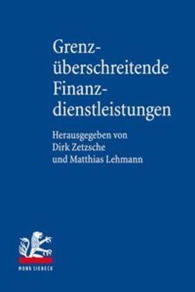 Zetzsche / Lehmann | Grenzüberschreitende Finanzdienstleistungen | Buch