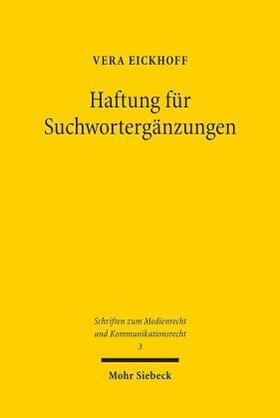 Eickhoff | Haftung für Suchwortergänzungen | Buch