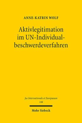 Aktivlegitimation im UN-Individualbeschwerdeverfahren