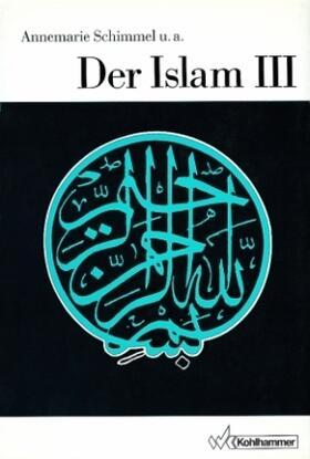 Der Islam III