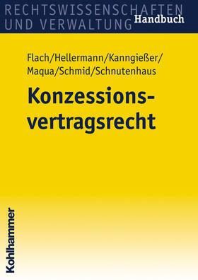 Flach / Gersemann / Hellermann | Konzessionsvertragsrecht | Buch