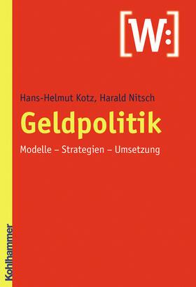 Kotz | Geldpolitik | Buch
