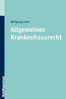 Leber | Allgemeines Krankenhausrecht | Buch