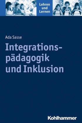 Integrationspädagogik und Inklusion